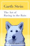 'El arte de conducir bajo la lluvia' de Garth Stein